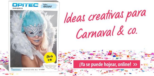 Ideas creativas para Carnaval & co.