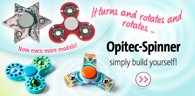 OPITEC-Spinner simply build yourself! Now even more models!