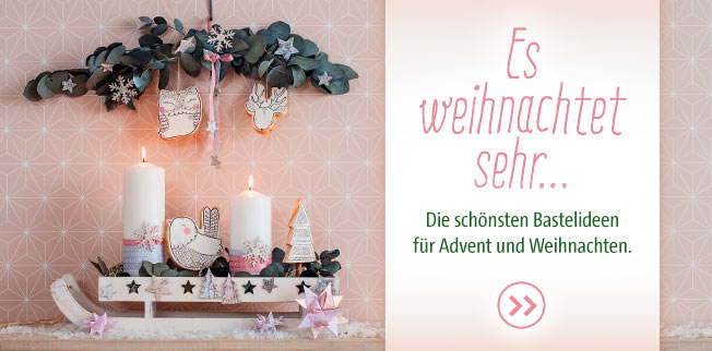 Es weihnachtet sehr... Die schönsten Bastelideen für  Advent und Weihnachten!