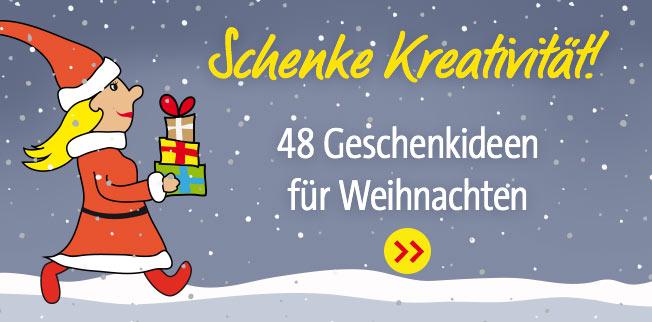 Schenke Kreativität! 48 Geschenkideen für Weihnachten