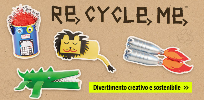 Recycle me - divertimento creativo e sostenibile