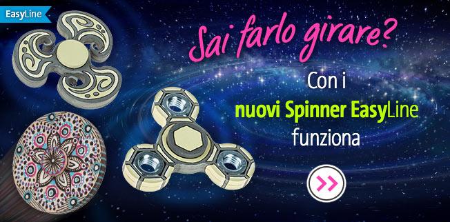 Sai farlo girare? Con i nuovi Spinner EasyLine funziona!