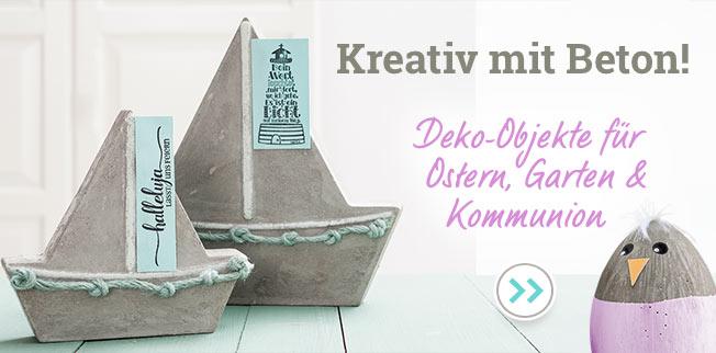 Kreativ mit Beton! Deko-Objekte für Ostern, Garten, Kommunion