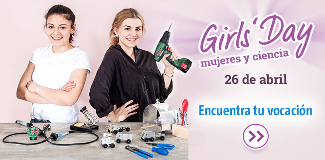 Girl's Day - mujeres y ciencia. 26 de abril