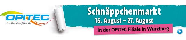 Schn�ppchenmarkt in W�rzburg vom 16.08.- 27.08.2016!