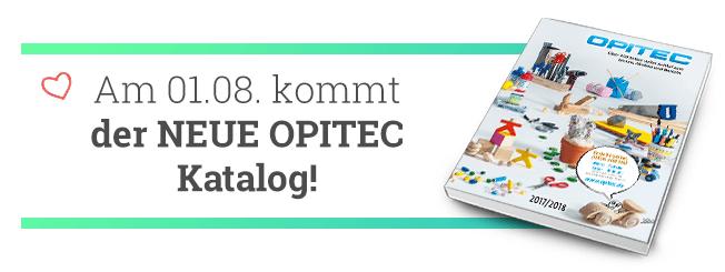 Am 01.08.2017 kommt der neue OPITEC Hauptkatalog 2017/18!