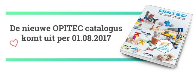 Op 1.08.17 komt de nieuwe OPITEC catalogus uit!