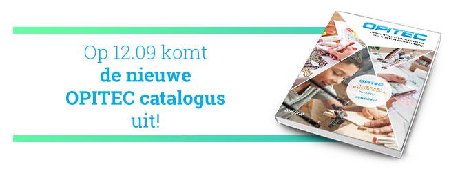 Op 12.09 komt de nieuwe OPITEC catalogus uit!
