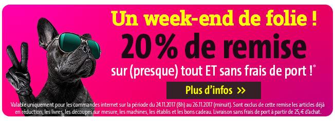 Un week-end de folie ! 20% de remise sur (presque) tout ET sans frais de port !*