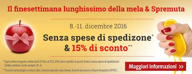 8.-11.12.2016 senza spese di spedizone* & 15% di sconto!