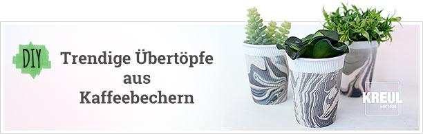 DIY - Trendige Übertöpfe aus Kaffeebechern