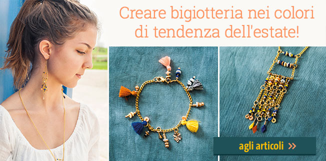 Creare bigiotteria nei colori di tendenza dell'estate! Made by me - Let`s make lovely jewellery!