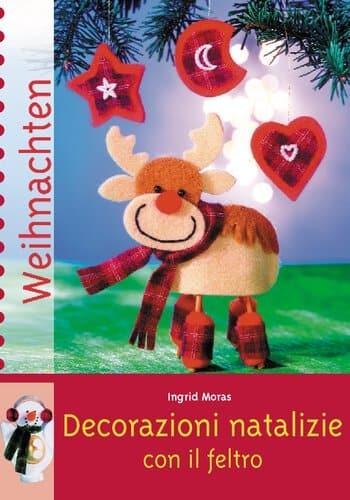Libro decorazioni natalizie con il feltro opitec - Decorazioni natalizie in feltro ...