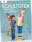 Duits boek: 'Schultüten machen wir selbst!'