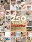 Libro '250 Tecniche,consigli e segr.p.i ceramisti'
