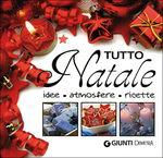 Libro 'Tutto Natale - Idee, atmosfere, ricette'