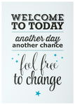 Póster Lifestyle & Statement - welcome to today