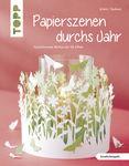 Duits boek: Papierszenen durchs Jahr