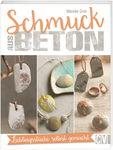 Livre (en allemand)- Des bijoux en béton, ...