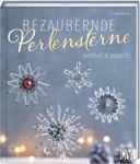 Buch 'Bezaubernde Perlensterne gefädelt & gesteckt