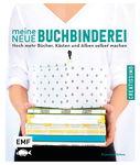 Duits boek: Meine neue Buchbinderei