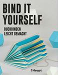 Duits boek: BIND IT YOURSELF - boekbinden