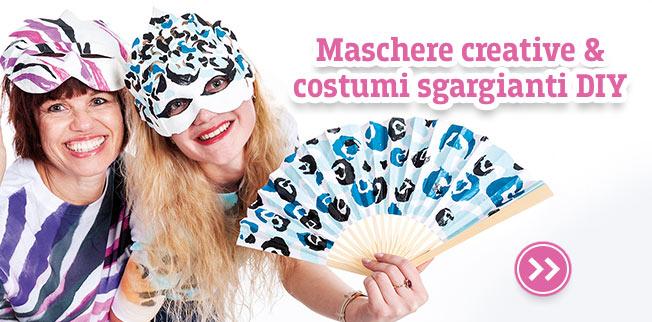 Maschere creative & costumi sgargianti DIY