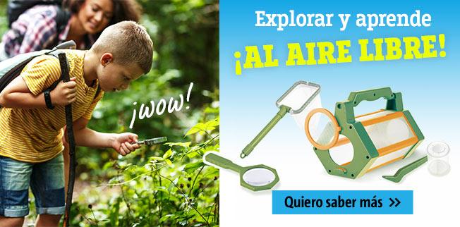 Explorar y aprender ¡AL AIRE LIBRE!