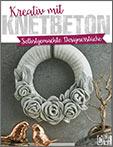 Buch Krativ mit Knetbeton