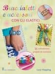 Buch(d)'braccialetti E Accessori Con Gli Elastici