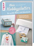 Duits boek: Mein SILHOUETTE Hobbyplotter