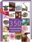 Buch '350 Tipps, Tricks & Techniken Schmuckherst.'