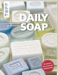 Daily Soap, Helene Ludwig - TOPP Verl...,