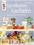 Duits boek: Kunterbunter Kaufladen