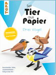 Bastelset Tier aus Papier - Drei Vögel