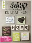 Duits boek: Schrift trifft auf Keilrahmen